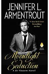 Moonlight Seduction: A de Vincent Novel (de Vincent series Book 2) Kindle Edition