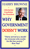 Why Government Doesn't Work (English Edition)