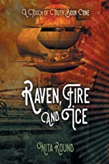 A Touch of Truth Book One-Raven, Fire and Ice Paperback