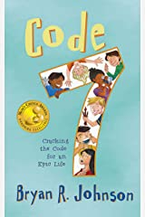 Code 7: Cracking the Code for an Epic Life Kindle Edition
