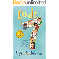 Code 7: Cracking the Code for an Epic Life: (funny, fast-paced chapter book with short stories for young readers ages 6-10)