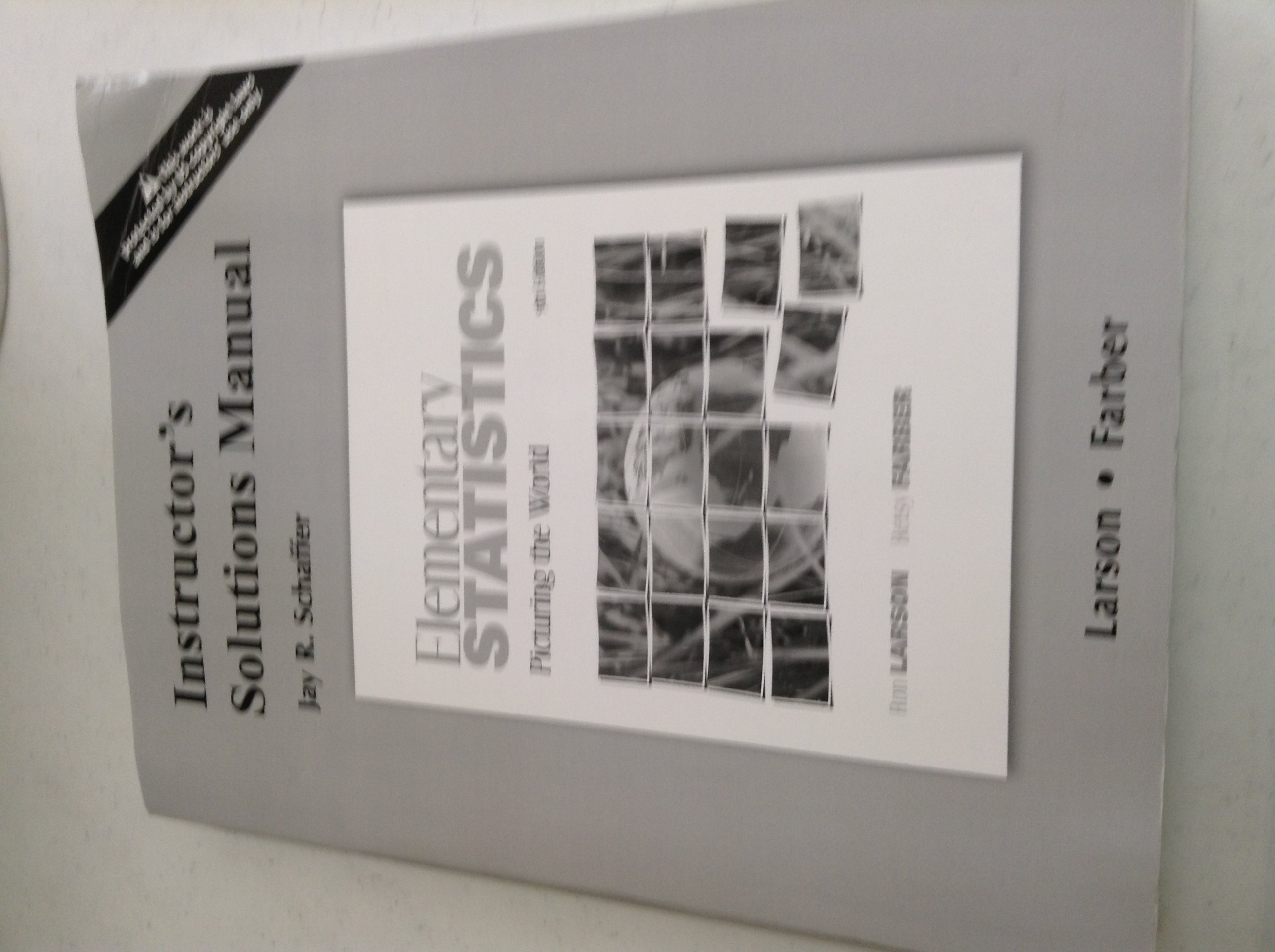 Elementary Statistics Picturing the World 5th Edition Instructor's Solution  Manual: Farber Larson: 9780321693662: Amazon.com: Books