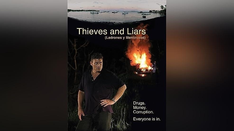 Ladrones y Mentirosos
