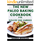 The New Paleo Baking Cookbook For Novices And Dummies