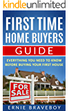 First Time Home Buyers Guide: Everything You Need To Know Before Buying Your First House