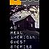 50 Real American Ghost Stories