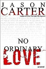 No Ordinary Love Kindle Edition