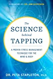 Science Behind Tapping: A Proven Stress Management Technique for the Mind and Body
