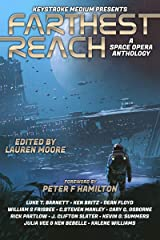 Farthest Reach Kindle Edition