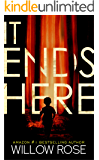 IT ENDS HERE (Rebekka Franck Book 10)