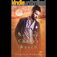 Second Chance Ranch - A Sweet Billionaire Romance - Bonus Audiobook Version Included