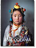 National geographic. Around the world in 125 years. Asia & Oceania. Ediz. illustrata