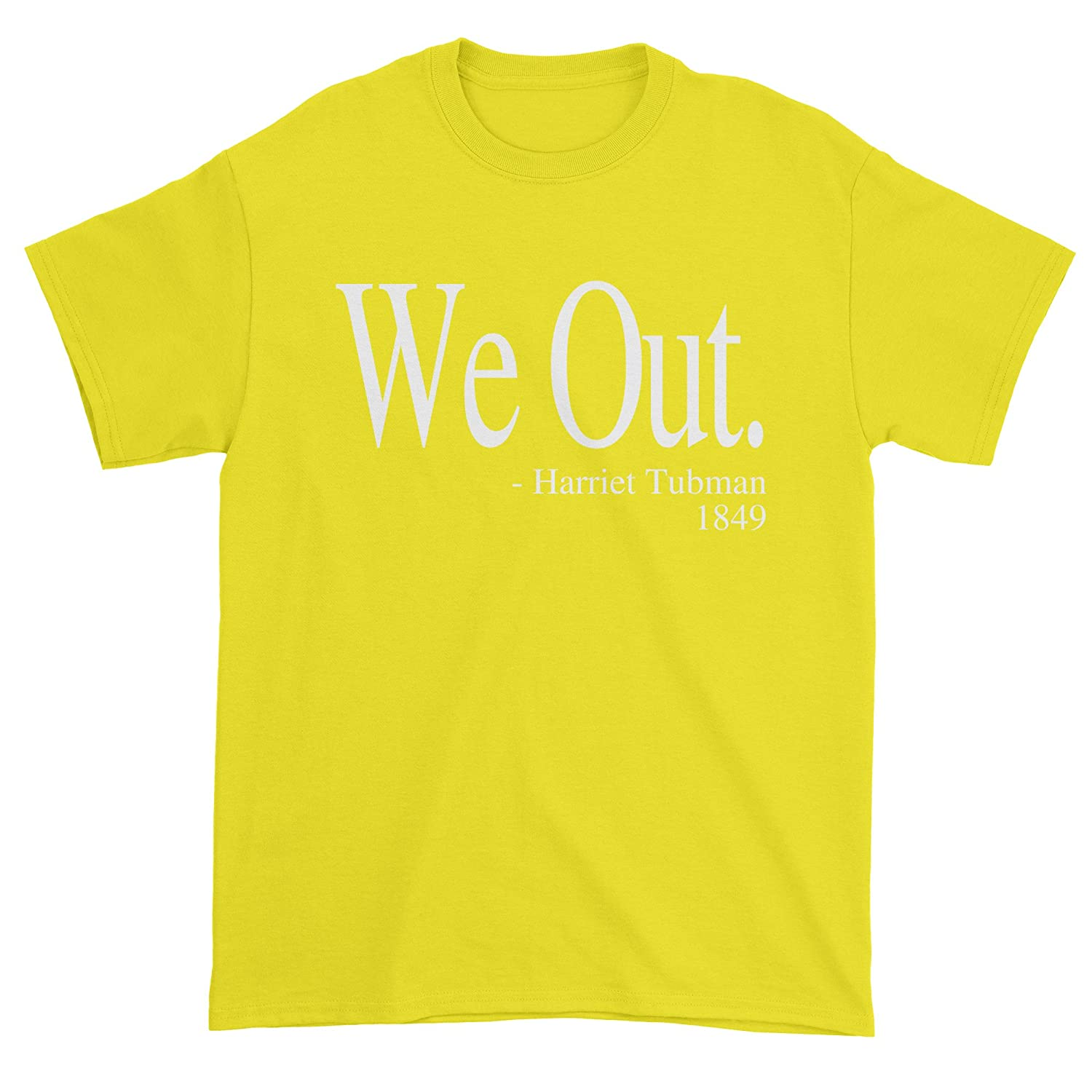 eec4c0cc ... We Out Harriet Tubman Funny QuoteAll of our designs are printed in the  U.S. on high quality garments, providing a super comfortable fit.Expression  Tees ...