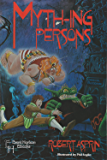 Myth-ing Persons (Myth-Adventures Book 5)