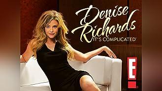 Denise Richards: It's Complicated Season 1