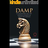 DAMP: O Algoritmo que vai Revolucionar sua Tática no Xadrez