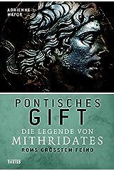 Pontisches Gift: Die Legende von Mithridates, Roms größtem Feind (German Edition) Kindle Edition