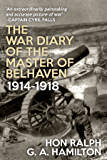 The War Diary of the Master of Belhaven 1914-1918