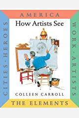 How Artists See 6-Volume Collection II: America/ Work/ Artists/ The Elements/ Cities/ Heroes (How Artist See, 15) Hardcover