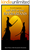 Might of the Barbarians (The Kusunoki Chronicles Book 3) (English Edition)