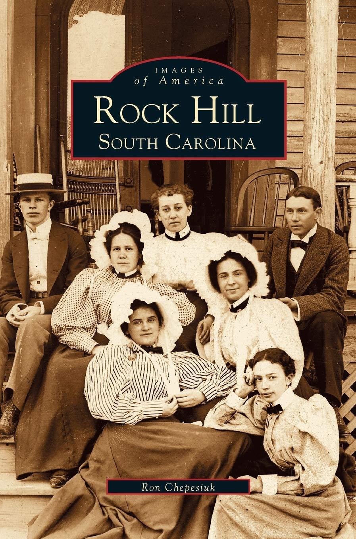 Rock Hill: South Carolina: Amazon.es: Chepesiuk, Ron: Libros ...