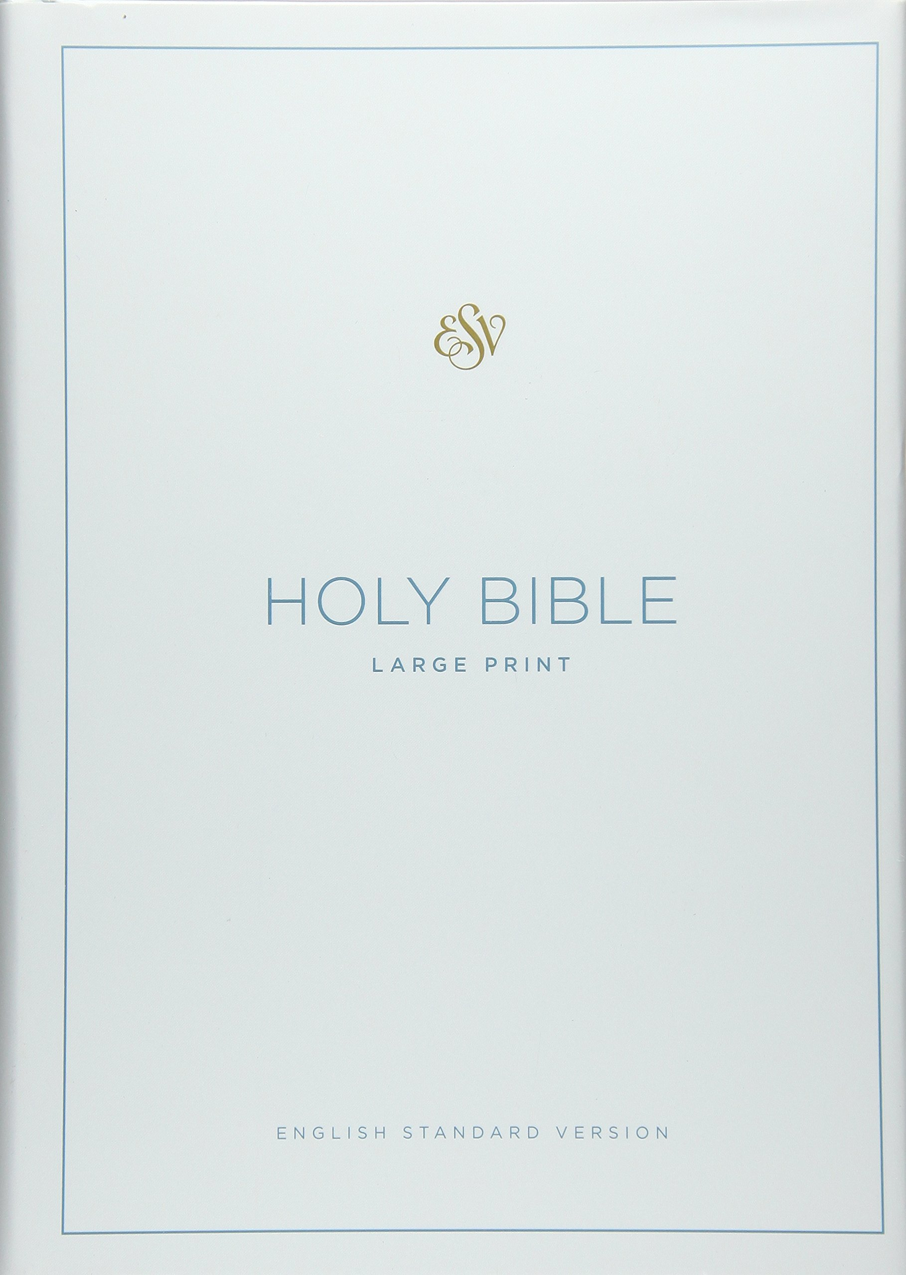 ESV Large Print Bible: ESV Bibles by Crossway: 9781433551796