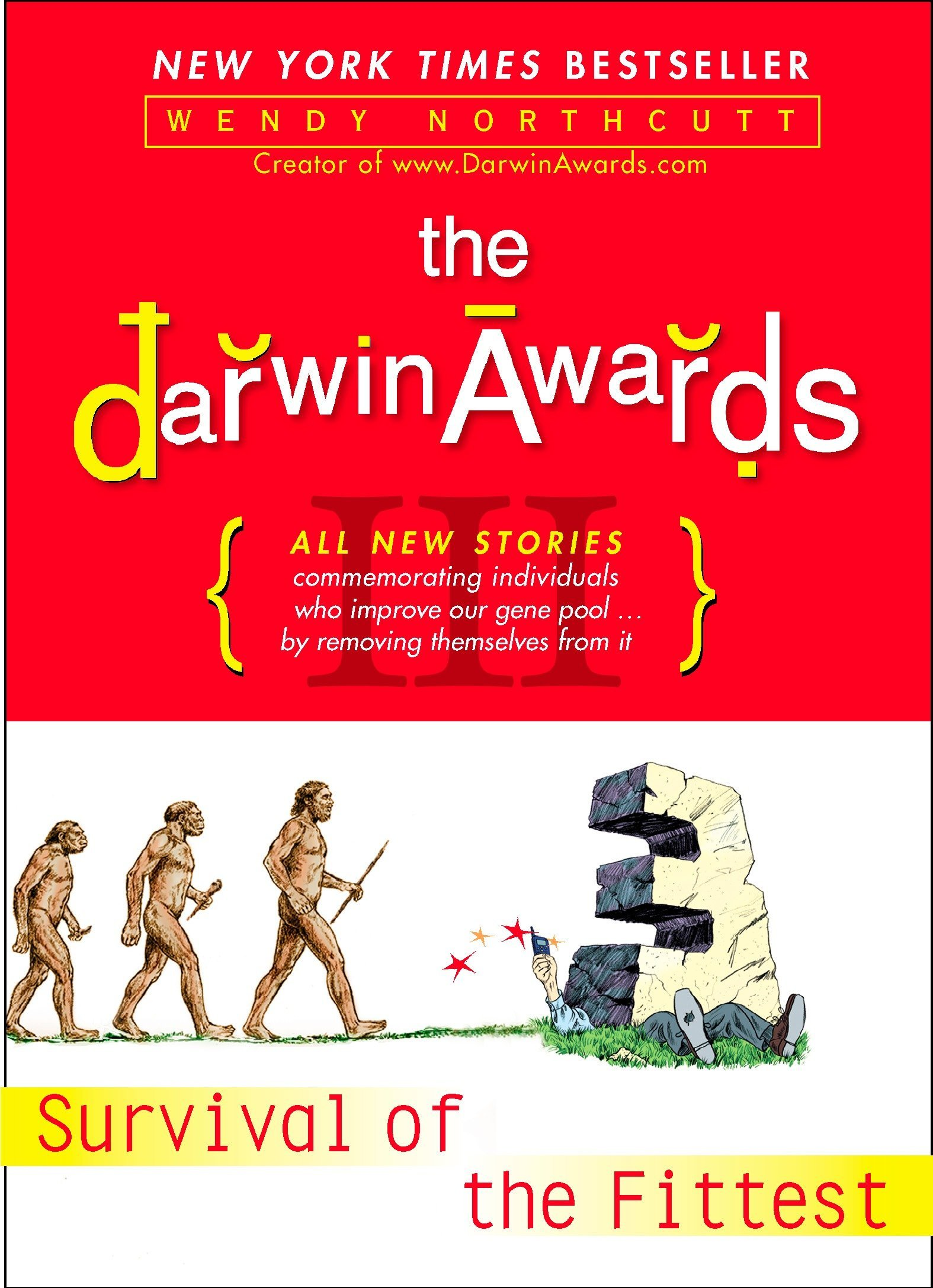 Science Essay Ideas The Darwin Awards Iii Survival Of The Fittest Wendy Northcutt   Amazoncom Books Gender Equality Essay Paper also Science And Society Essay The Darwin Awards Iii Survival Of The Fittest Wendy Northcutt  What Is The Thesis Statement In The Essay