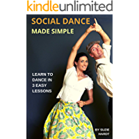 SOCIAL DANCE MADE SIMPLE: Learn to Dance in 3 Easy Lessons book cover
