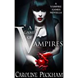 A Game of Vampires (The Vampire Games)