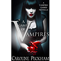 A Game of Vampires (The Vampire Games Book 0)