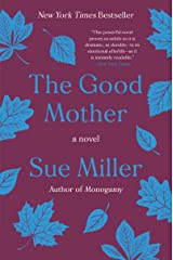 The Good Mother: A Novel Kindle Edition