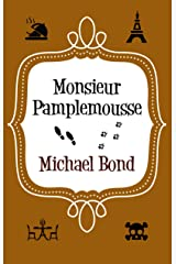 Monsieur Pamplemousse: The charming and witty crime caper (Monsieur Pamplemousse Series) Kindle Edition