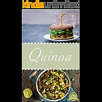 Quinoa Rezepte zum schnellen Abnehmen: 33 leckere, schnelle und einfache Rezepte, die Ihnen dabei helfen die nervenden Kilos loszuwerden! Quinoa Rezepte, Quinoa Backen, Abnehmen mit Quinoa