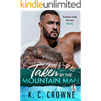 Taken by the Mountain Man: An Enemies to Lovers Mountain Man Romance (Mountain Men of Liberty) book cover