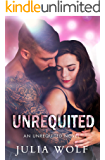 Unrequited: A Rock Star Romance (Unrequited Series Book 1)