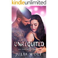 Unrequited: A Rock Star Romance (Unrequited Series Book 1) book cover