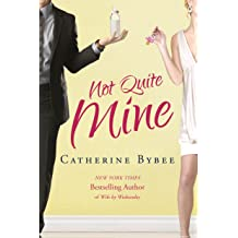 Not quite dating catherine bybee download free. arizona laws on adults dating minors.