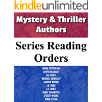 SERIES READING ORDER: MOST POPULAR MYSTERY & THRILLER AUTHORS: JAMES PATTERSON, DAVID BALDACCI, LEE CHILD, MICHAEL CONNELLY, SANDRA BROWN, J.D ROBB, J.A. ... STUART WOODS (Popular Author Series Book 1)