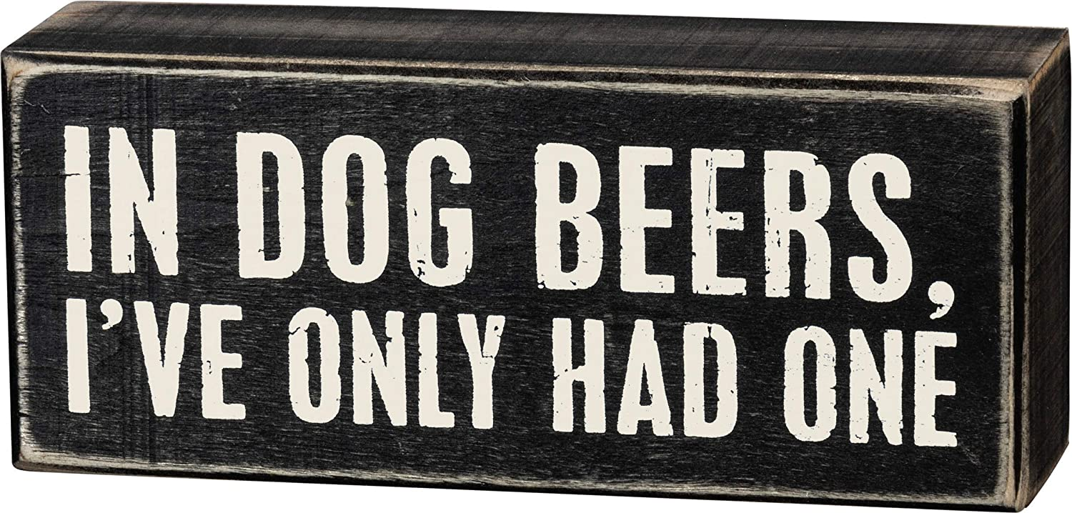 "Primitives by Kathy 18027 Box Sign, 6"" x 2.5"", In Dog Beers"