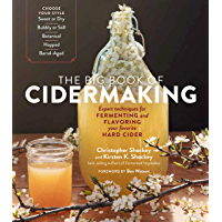 The Big Book of Cidermaking: Expert Techniques for Fermenting and Flavoring Your Favorite Hard Cider (English Edition)
