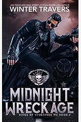 Midnight Wreckage (Kings of Vengeance MC Book 4) Kindle Edition