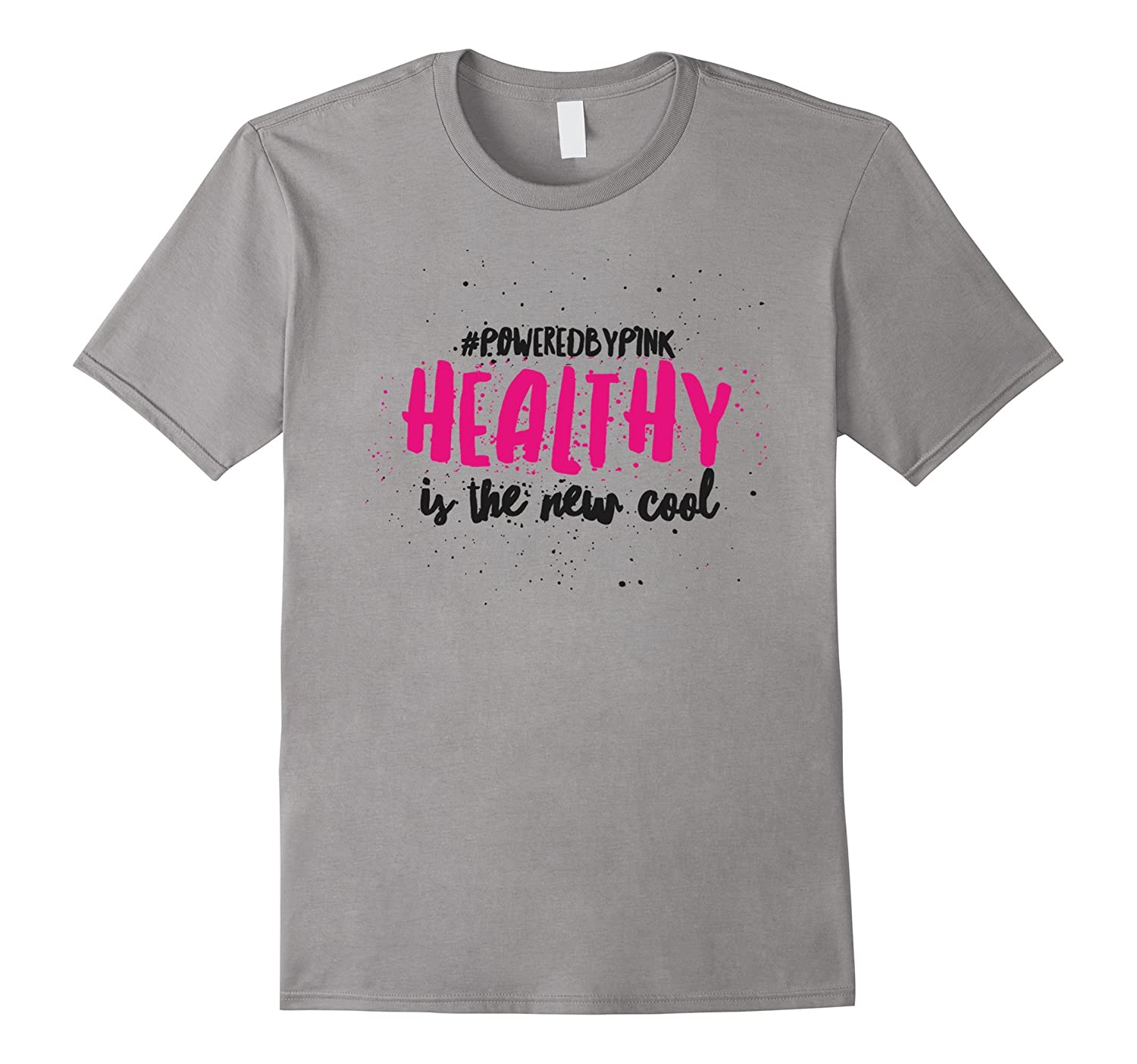 #PoweredByPink Healthy is Cool Tee