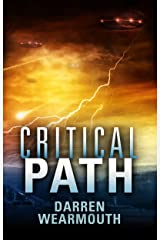 Critical Path (The Invasion Trilogy Book 2) Kindle Edition