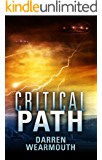 Critical Path (The Invasion Trilogy Book 2)