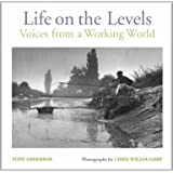 Life on the Levels: Voices from the Working World