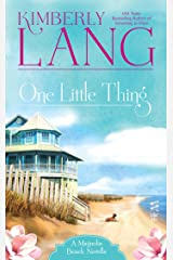 One Little Thing: A Magnolia Beach Novella Kindle Edition