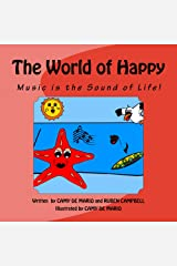Music Is The Sound Of Life (The World of Happy) Kindle Edition