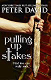 Pulling Up Stakes (English Edition)