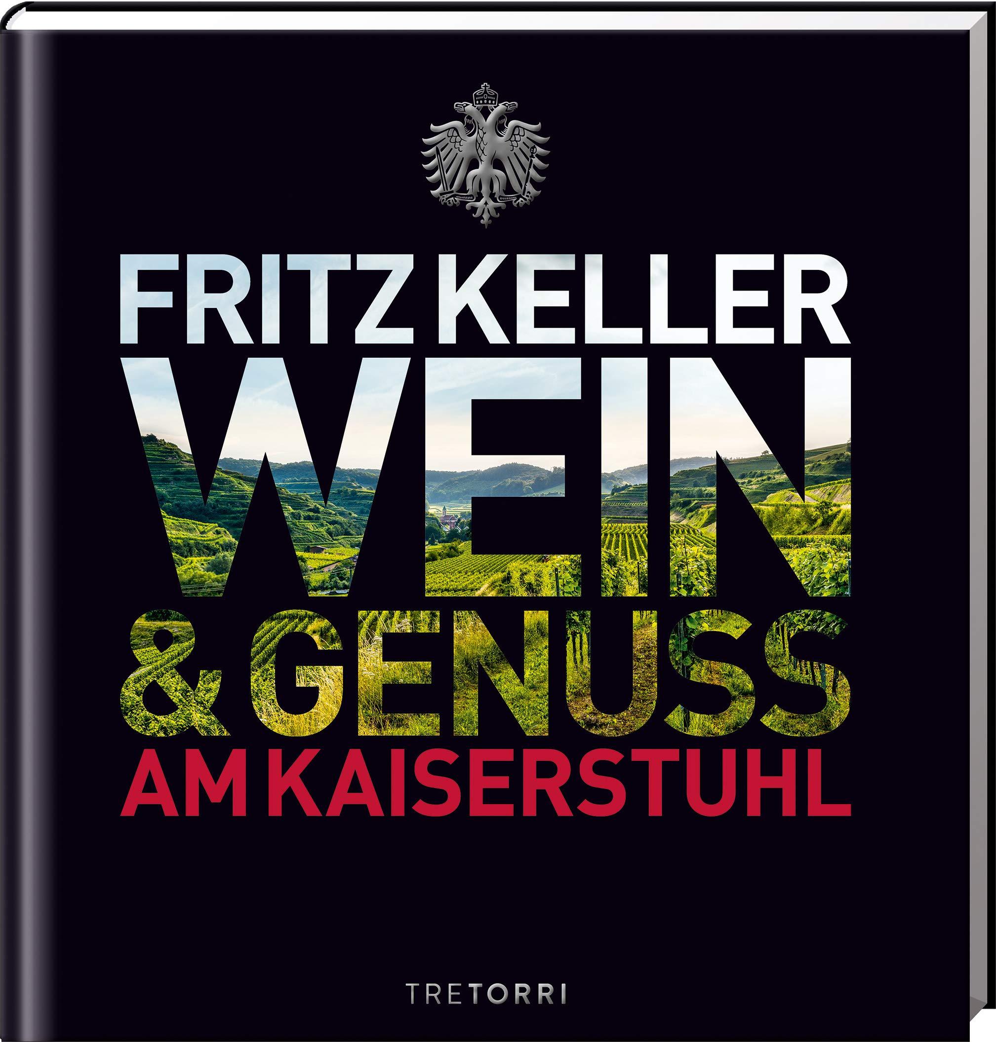 fritz-keller-wein-genuss-am-kaiserstuhl