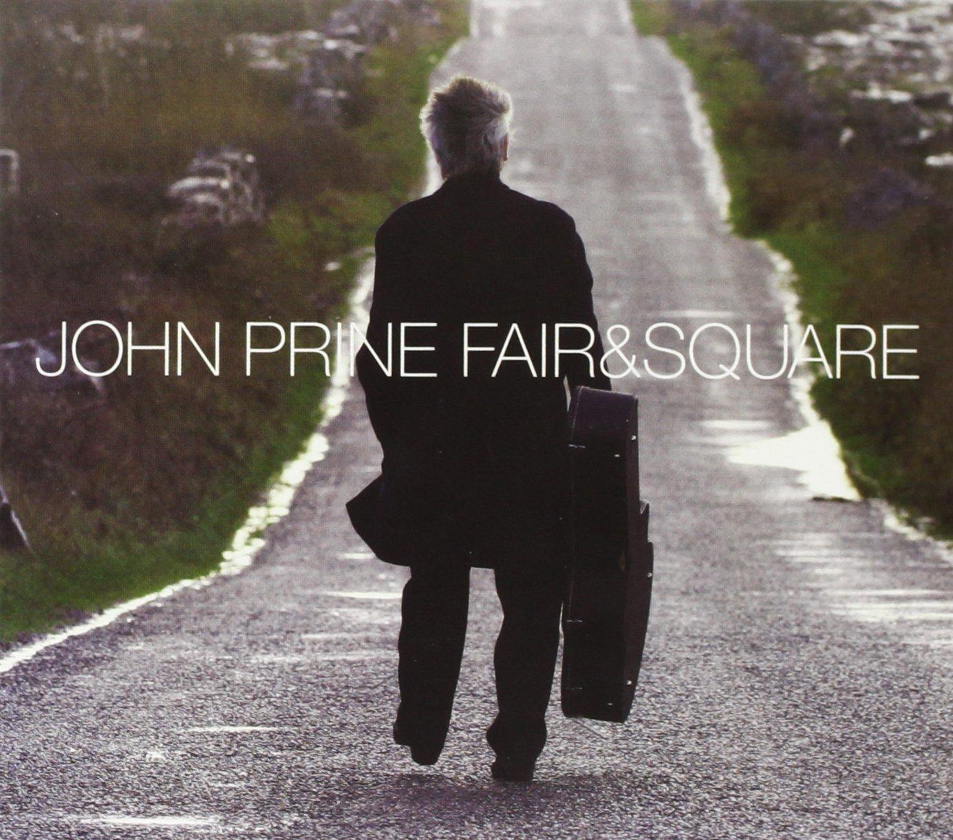 Fair & Square by PRINE,JOHN